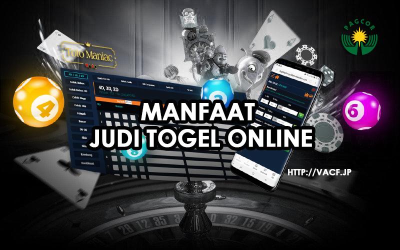 Manfaat Judi Togel Online